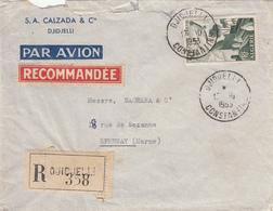 ALGERIE ENV 1953 DJIDJELLI LETTRE RECOMMANDEE AVION ETIQUETTE RECOMMANDEE 5F POSTE AERIENNE SEUL SUR LETTRE - Brieven En Documenten