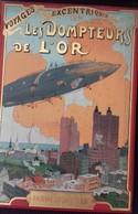 """""""LES DOMPTEURS DE L'OR"""" 1913 Editions Boivin Et Cie - Livres, BD, Revues"""