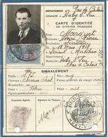 Fausse Carte D'Identité De Citoyen Français Huby St Leu ( Utilisée En 1943 Pour Franchir La Ligne De Démarcation) - Documents