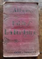 Chromos Chocolaterie Ackermans - Liège / Album Des Fables De La Fontaine Vers 1900 / Côte D'Argent - Chocolate