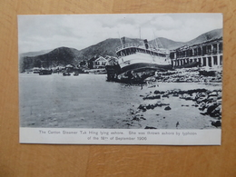 """HONG KONG Typhon Du 18 Septembre 1906    """"Canton Steamer Tak Hing Lying Ashore"""" - China (Hong Kong)"""