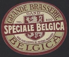 GENT * GAND * ETIKET * GRANDE BRASSERIE BELGICA * SPECIALE BELGICA * 1923 * 7 X 5.5 CM - Publicités