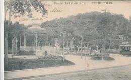 *** RIO DE JANEiRO  *** Praça Da Liberdade PETROPOLIS - Stamped TTBE - Rio De Janeiro