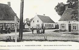 CPA / AK / PK   - HOOGSTAEDE-LYNDE  Gare Du Chemin De Fer Vicinal Furnes à Ypres - Alveringem