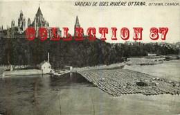 TRANSPORT ☺♦♦ FLOTTAGE Du BOIS Sur La RIVIERE OUTAOUAIS - RADEAU De BOIS à OTTAWA - Cartes Postales