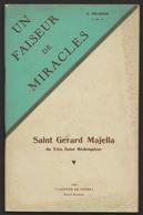 SAINT GERARD MAJELLA -  Un Faiseur De Miracles - Ed. L'Apôtre Du Foyer 1944 - M. PÉLISSIER - Religione