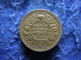 INDIA BRITISH 1/4 RUPEE 1945b Small 5, KM547 - Indien