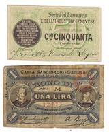 Società Del Commercio E Dell'industria Genovese 50 Cent 1872 + 1 Lira Cassa Sangiorgio Genova Fiduciari  LOTTO 1245 - [ 1] …-1946 : Kingdom