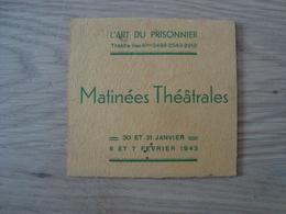 PROGRAMME L'ART DU PRISONNIER MATINEES THEATRALE - Programmes