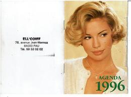 PAU 64 - Calendrier Agenda Publicitaire 1996  ELL'COIFF - VOIR SCANS - Calendars