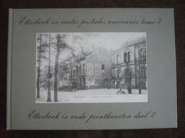 Etterbeek En Cartes Postales Anciennes Tome 2 - Etterbeek In Oude Prentkaarten Deel 2 - Etterbeek