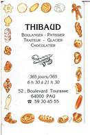 PAU 64 - Calendrier Publicitaire De 1996  -  THIBAUD Boulanger,Patissier,Traiteur  - VOIR SCANS - Calendars