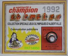 SUPERMARCHE CHAMPION COLLECTION SPECIALE JEUX OLYMPIQUES D'ALBERTVILLE 1992 COMMUNICATION PUBLICITAIRE - Olympische Spelen