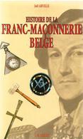 Histoire De La Franc-maçonnerie Belge Franc-maçon Loge Maçonnique J. Arvelle - Books, Magazines, Comics
