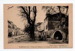 - CPA BARJOLS (83) - Place De L'Hôpital Et Avenue De La Gare 1927 - Edition Blétery - - Barjols