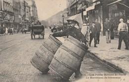 CPA - Le Marchand De Tonneaux - 1908 - Très Bon état - Petits Métiers à Paris