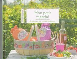 """LIVRE De Broderie Au Point De Croix """" Mon Petit Marché """" De M.A. Réthoret-Mélin-Editions MANGO Pratique 2014 - Home Decoration"""
