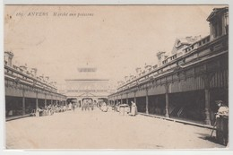 Anvers Marché Aux Poissons 1910 - Antwerpen