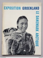 EXPOSITION GROENLAND DANEMARK PARIS 1960 EXHIBITION INUIT PAUL EMILE VICTOR - Livres, BD, Revues
