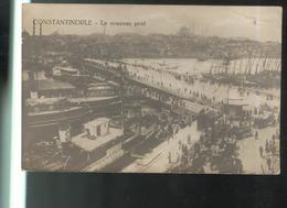CPA Constantinople - Le Nouveau Pont - Circulée 1920 - Turchia