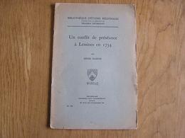 UN CONFLIT DE PRESEANCE à LESSINES EN 1734 Henri Masoin Régionalisme Hainaut Histoire Eglise Religion Curé - Belgique