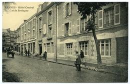 56 : VANNES - HOTEL CENTRAL ET DE BRETAGNE - Vannes
