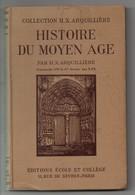 Manuel Scolaire, Histoire Du Moyen-age, Collection ARQUILLIERE, 373 Pages, De 1938, Classe 5ème Au 1ere Année EPS - Livres, BD, Revues