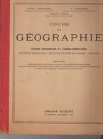 Manuel Scolaire Occasion, Cours Géographie, Cours Supérieur Et Complémentaire, HACHETTE, 178 Pages - Livres, BD, Revues
