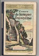 Manuel Scolaire, Cours De Langue Française, Par HARTMANN, 103 Pages, De 1937, Angles émoussés - Livres, BD, Revues