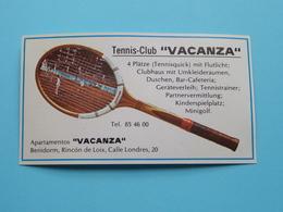 "TENNIS-CLUB "" VACANZA "" BENIDORM ( Apartamentos "" Vacanza "" ) Rincon De Loix, Calle Londres 20 ! - Cartes De Visite"