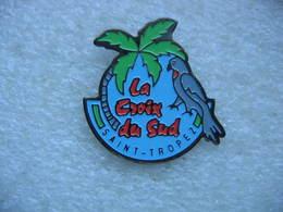 """Pin's Du Camping De """"La Croix Du Sud"""" à Saint TROPEZ. Perruche, Canaris - Cities"""