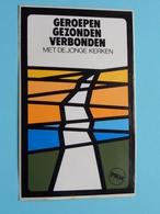 GEROEPEN GEZONDEN VERBONDEN Met De Jonge KERKEN ( PMW - Zie Foto Voor Détail ) Zelfklever Sticker Autocollant ! - Publicidad