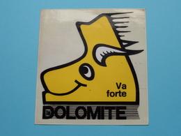 La DOLOMITE Va Forte ( Zie Foto Voor Détail ) Zelfklever Sticker Autocollant ! - Publicités