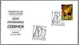 Sello Autoadhesivos CERAMICA - CERAMIC. SPD/FDC Madrid 2004 - Porcelana