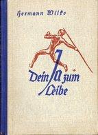 DEIN JA ZUM LEIBE - Sinn Und Gestaltung Deutscher Leibeszucht, 1939, 207 Seiten - Contemporary Politics
