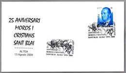 """25 Años ASOCIACION MOROS Y CRISTIANOS """"SANT BLAI"""". Altea, Alicante, 2004 - Fiestas"""