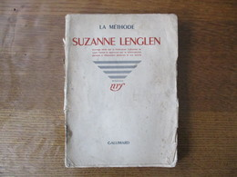 SUZANNE LENGLEN LA METHODE 1942 PREFACE PAR RENE LACOSTE OUVRAGE EDITE PAR LA FEDERATION FRANCAISE DE LAWN TENNIS - Bücher