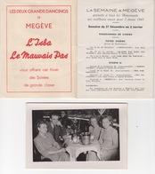 """2 Fascicules """" La Semaine à Megève """" En 1947 & 48 , Festivités De Fin D'année Et Une Photo Prise Au """"Mauvais Pas"""" à Noël - Programmes"""