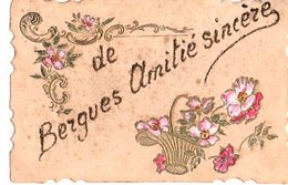 59: RARE Cpa BERGUES Carte 1900 Amitie Sincere De Bergues Brodé - Bergues