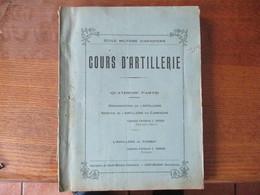 ECOLE MILITAIRE D'INFANTERIE SAINT MAIXENT COURS D'ARTILLERIE  CAPITAINES L.RIPAUD ET L.SOUDAN CARTES LA 46e DIVISION BA - Livres