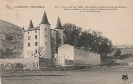 Ardèche : VANS : Le Chateau Du Marquis De Chanaleilles ( édit. Artige Et Fils ) - France
