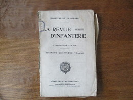 MINISTERE DE LA GUERRE LA REVUE D'INFANTERIE 1er JANVIER 1924 N°376 CARTES - Livres