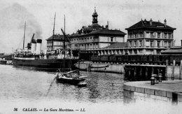 (103)  CPA   Calais  La Gare Maritime  (Bon état) - Calais