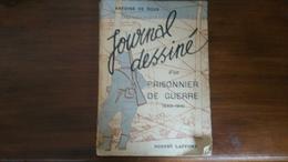Journal Dessiné D'un Prisonnier De  Guerre 1940-1941 - Livres, BD, Revues