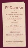 190519 - PROGRAMME BAL Officiers De Réserve De Lyon 1925 Hôtel Lugdunum Musique Militaire 99e RI Jazz Blues - Programmes