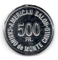 "MONACO -- MONTE CARLO -- Rond Central De Jeton 500 Francs  Casino De Monte Carlo "" Américan Salon "" - Casino"