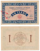1914-1918 // C.D.C. // St DIZIER // 11 Novembre 1915 // 1 Franc // Sans Filigrane - Cámara De Comercio