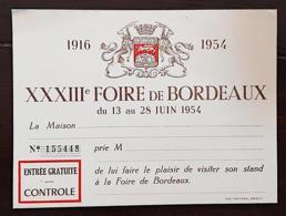 FOIRE DE BORDEAUX: CARTE D'ACHETEUR , ENTREE GRATUITE # INVITATION XXXIII FOIRE De BORDEAUX 1954 - Tickets - Entradas