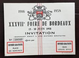 FOIRE DE BORDEAUX: CARTE D'ACHETEUR , ENTREE GRATUITE # INVITATION XXXVII FOIRE De BORDEAUX 15 -30 Juin1958 - Tickets - Entradas