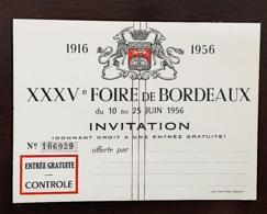 FOIRE DE BORDEAUX: CARTE D'ACHETEUR , ENTREE GRATUITE # INVITATION XXXV FOIRE De BORDEAUX 10 -25 Juin 1956 - Tickets - Entradas